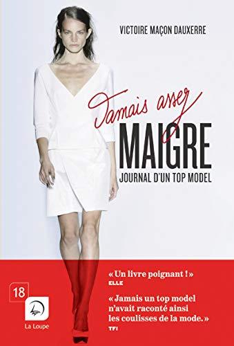 9782848686660: Jamais assez maigre : Journal d'un top model