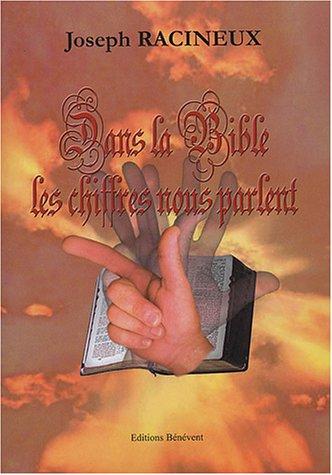 9782848711881: Dans la bible les chiffres parlent