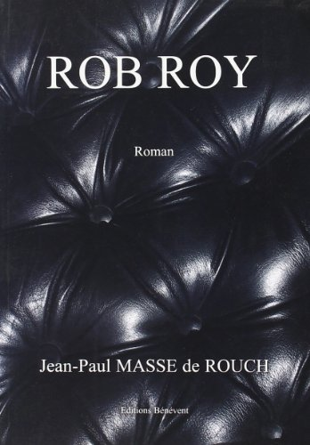 ROB ROY: JEAN-PAUL MASSE DE R BENEVENT