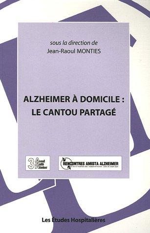 9782848740447: Alzheimer à domicile : le Cantou partagé