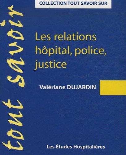 9782848741239: les relations hôpital, police, justice