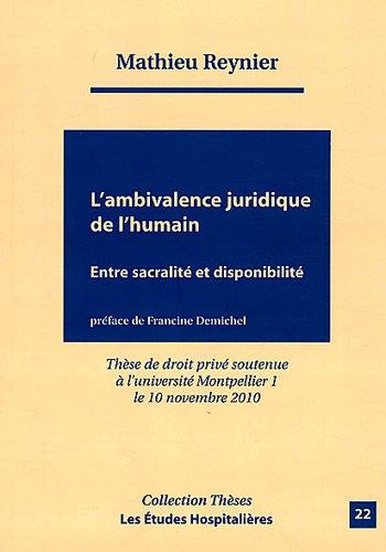 9782848743356: L'ambivalence juridique de l'humain : Entre sacralité et disponibilité