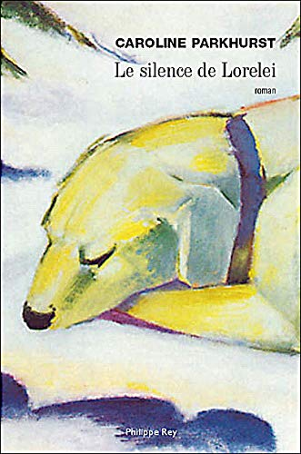 Silence de Lorelei (Le): Parkhurst, Carolyn