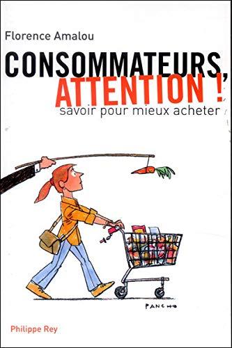 Consommateurs, attention!: Amalou, Florence