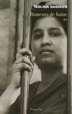 Rumeurs de haine: Nasreen, Taslima