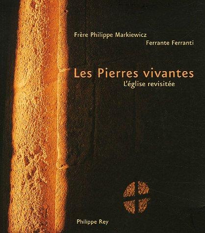 Pierres vivantes (Les): Markiewicz, Philippe