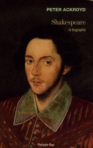 9782848760667: Shakespeare - la Biographie