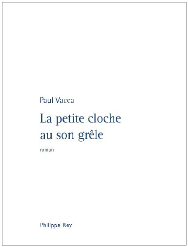 9782848761121: La petite cloche au son grêle (French Edition)
