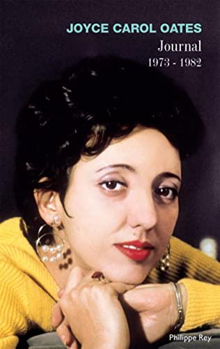 Journal, 1973-1982: Oates, Joyce Carol