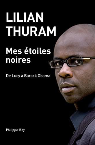 Mes étoiles noires: Thuram, Lilian