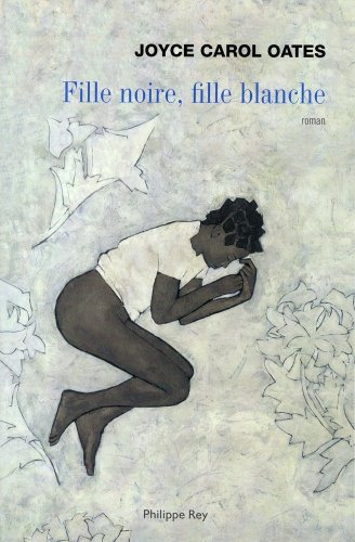 9782848761497: Fille noire, fille blanche (French Edition)
