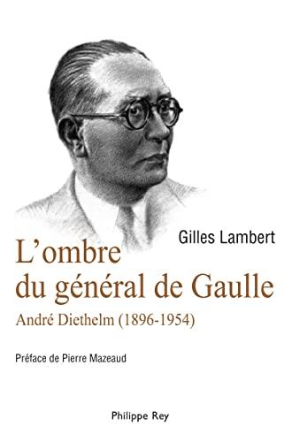 Ombre du général de Gaulle (L'): Lambert, Gilles