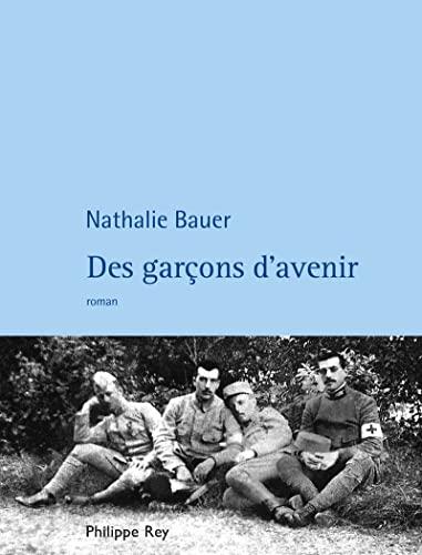 Des garçons d'avenir: Bauer, Nathalie