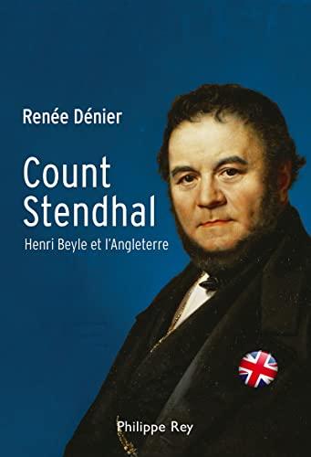 9782848762005: count Stendhal ; Henri Beyle et l'Angleterre