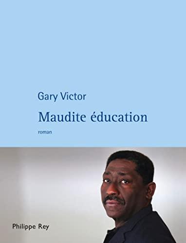 9782848762135: Maudite éducation