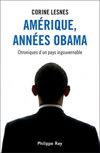 Amérique, années Obama: Lesnes, Corine