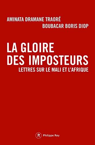 Gloire des imposteurs (La): Dramane Traor�, Aminata