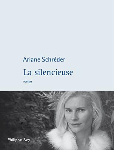 Silencieuse (La): Schréder, Ariane