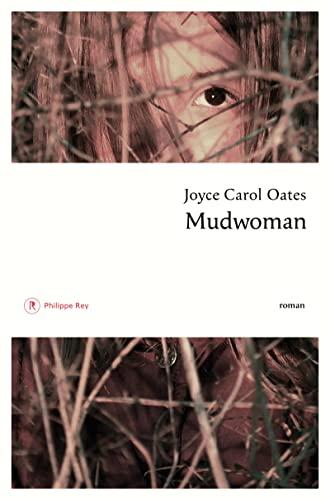 MUDWOMAN: OATES JOYCES CAROL