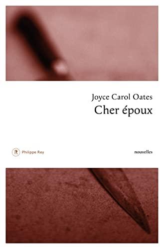 Cher époux: Oates, Joyce Carol
