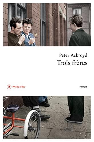 9782848764368: Trois frères