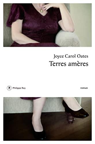 Terres amères: Joyce Carol Oates