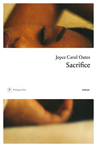 SACRIFICE: OATES JOYCE CAROL