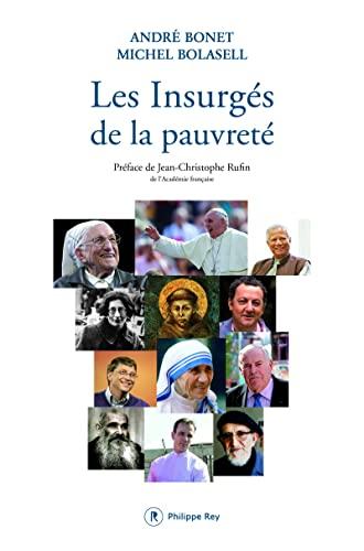 Insurgés de la pauvreté (Les): Bonet, André