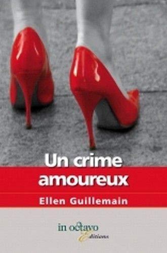 9782848781303: Un crime amoureux