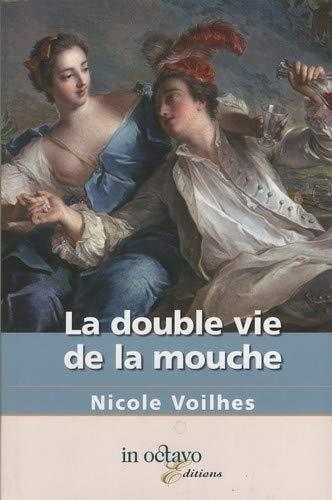 9782848781334: La double vie de la mouche
