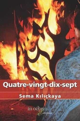 9782848782041: Quatre-Vingt-Dix-Sept