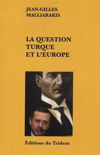 9782848800325: La question turque et l'Europe