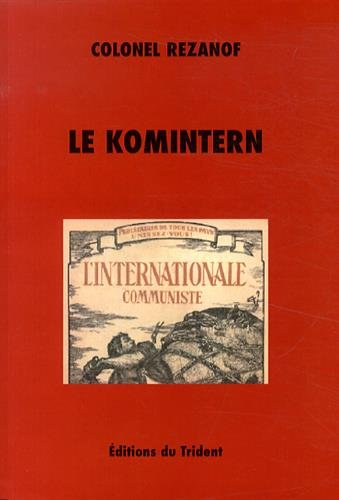 9782848800615: Le Komintern : La IIIe Internationale communiste