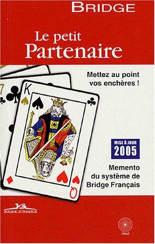 Bridge Le petit partenaire: Philippe Cronier
