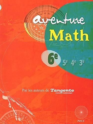 9782848840413: Aventure Math 6e : Programme 2005