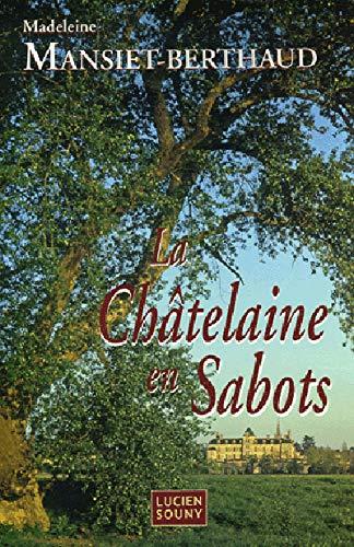 9782848860664: La Châtelaine en Sabots (French Edition)