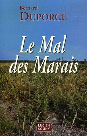 9782848860916: Le Mal des Marais
