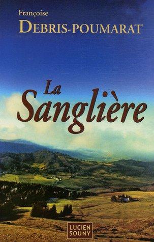 9782848861173: La Sangliere