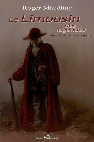 9782848861678: Le Limousin des Legendes
