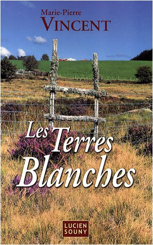 9782848862460: Les Terres blanches