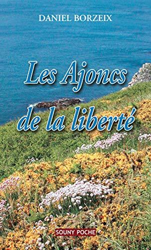 9782848863108: Les Ajoncs de la libert�