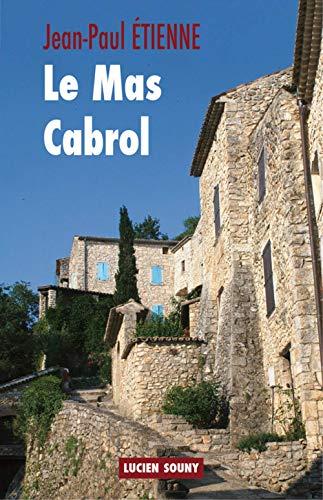 9782848863221: Le mas Cabrol