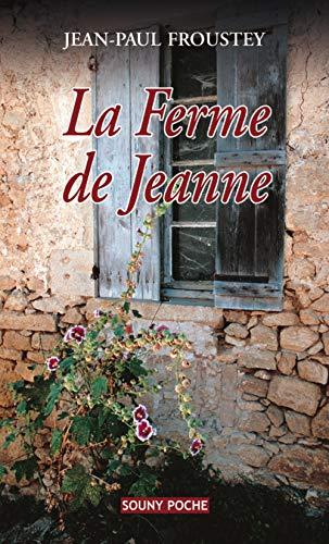 9782848863443: LA FERME DE JEANNE 33