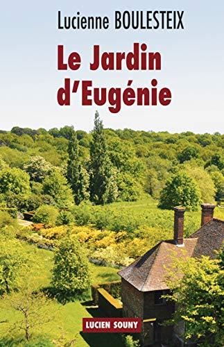 9782848863757: LE JARDIN D'EUGENIE