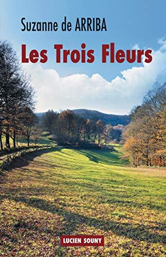 9782848863986: LES TROIS FLEURS