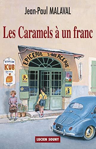 9782848864211: CARAMELS A UN FRANC
