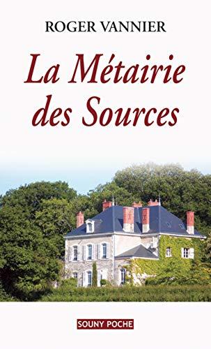 9782848864679: La Métairie des Sources