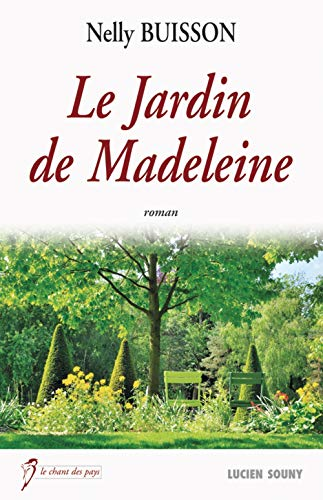 9782848864921: JARDIN DE MADELEINE