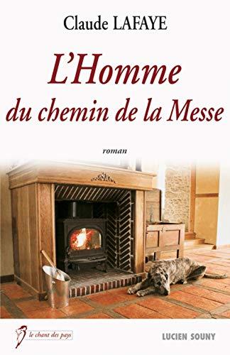 9782848865232: HOMME DU CHEMIN DE LA MESSE