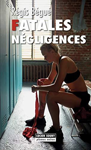 9782848868028: Fatales négligences